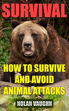 FREE TODAY  -  01/09/2017:  Survival: How To Survive And Avoid Animal Attacks by Nola... https://www.amazon.com/dp/B01N318X6M/ref=cm_sw_r_pi_dp_x_SfaDybYJDGEEN