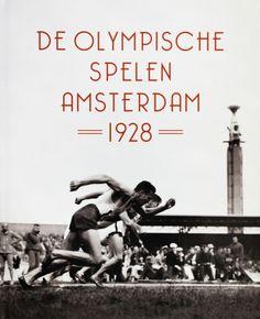 De Olympische Spelen Amsterdam 1928 - Bert Hiddema