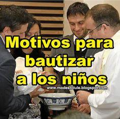 Modesto Lule Zavala : Motivos para bautizar a los niños
