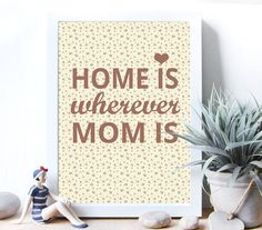 Hey, I found this really awesome Etsy listing at https://www.etsy.com/listing/224929635/mothers-day-wall-art-printable