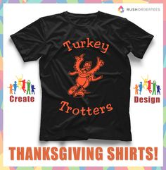 5e83e206 19 Best Thanksgiving T-Shirt Designs images | Custom made t shirts ...