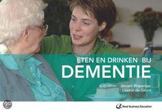 Eten en drinken bij dementie - Wapenaar, Jeroen - plaats 605.93 # Geriatrie Alzheimers, Occupational Therapy, Happily Ever After, Activities, Rondom, School, Nursing, Occupational Therapist, Breast Feeding