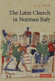 The Latin Church in Norman Italy