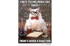 Chemistry Cat: Chemistry Cat - Noble Gas Jokes