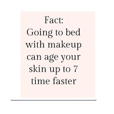 """There's a meme on Pintrest that says """"Going to bed with makeup can age your skin up to 7 times faster"""". I honestly don't know if 7 is the magical number BUT I do know that n… Bb Beauty, Beauty Skin, Clean Beauty, Skin Tips, Skin Care Tips, Skins Quotes, Care Quotes, The Body Shop, Skin Makeup"""