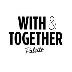 WITH & TOGETHER Eyeshadow Palettes - discover more on www.wemakeup.it/#together www.wemakeup.it/#with