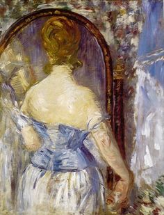 Manet, Before the Mirror (1876)  Manet often used mirror and uncomfortable perspectives