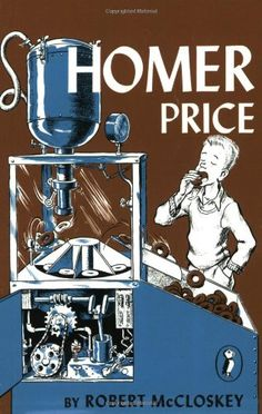 Booktopia has Homer Price, Puffin by Robert McCloskey. Buy a discounted Paperback of Homer Price online from Australia's leading online bookstore. Top Ten Books, I Love Books, Book Club Books, The Book, Book Lists, Kid Books, Homer Price, Robert Mccloskey, Chapter Books