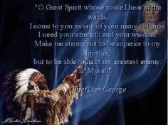 Chief Dan George Prayer to the Great Spirit