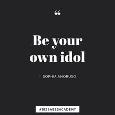 The best thing to do for your business?  Learn how to impress yourself! Getting inspired by others is fine but at the end of the day its only what you do that matters. So its time to take action & go for your dreams. Becoming your own idol is a lot of hard work but itll all be worth it.