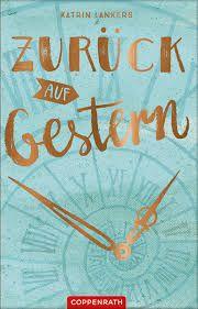 """🎀Rezi-Time🎀  Rezension zum Buch """"Zurück auf Gestern"""" von Katrin Lankers  Ein super Buch für zwischendurch, vor allem da es sich so schnell lesen lässt, aber nichts wirkliches besonderes.  https://buechertraum.com/rezension-zum-buch-zurueck-auf-gestern-von-katrin-lankers/  Eure Lisa-Marie"""
