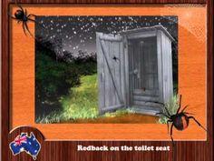 Redback on the Toilet Seat. URL: http://www.youtube.com/watch?v=TjDAiq2-xeU&feature=youtu.be Lyrics available from  http://alldownunder.com/australian-music-songs/red-back-on-the-toilet-seat.htm