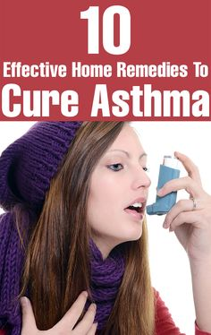 "Top 10 Effective Home Remedies To Cure Asthma | I wouldn't use the word ""cure,"" but they've been known to help, for sure!"