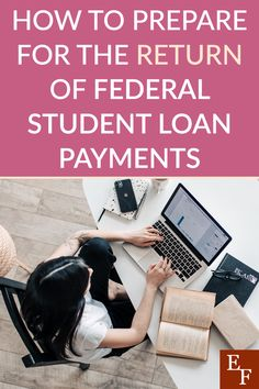 How to Prepare For the Return of Federal Student Loan Payments Federal Student Loans, Student Loan Debt, Student Loan Calculator, Student Loan Repayment, Student Loan Forgiveness, Finance Blog, Credit Score, Personal Finance