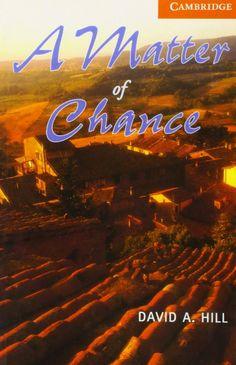 A matter of chance / David A. Hill. Cambridge University Press, 1999