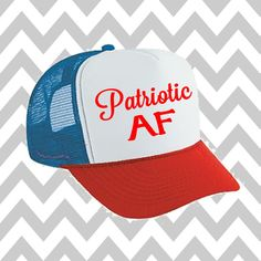 88eb1e24b1295 Patriotic AF Trucker Hat  Merica Trucker Hat Fourth Of July Hat Snapback  Hat 4th of July Independence Day USA Hat Snap Back Hat