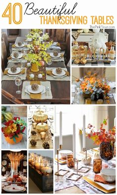 40 Beautiful Thanksgiving Tables & Centerpieces - lots of great ideas for your holiday table