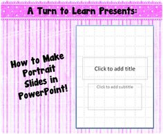 if you use powerpoint to make your own teacher resources you'll love this quick little trick to make your slides portrait!
