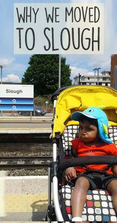 Why we moved to Slough Cool Places To Visit, The Good Place, Fun Facts, Baby Strollers, How To Plan, Children, Tuesday, Homes, Interiors