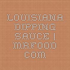 Louisiana Dipping Sauce | mrfood.com