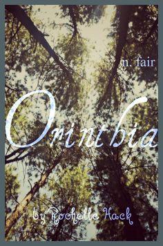 Baby Girl Name Orinthia or Orenthia. Meaning: Fair (Irish; Gaelic) Pine Tree (Hebrew). https://www.pinterest.com/vintagedaydream/baby-names/