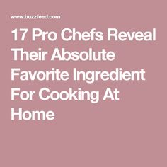 17 Pro Chefs Reveal Their Absolute Favorite Ingredient For Cooking At Home Cooking Bacon, Cooking Chef, Cooking Tips, Cooking Recipes, Cooking Steak, How To Cook Steak, How To Cook Chicken, Cooking Beef Tenderloin, Pro Cook