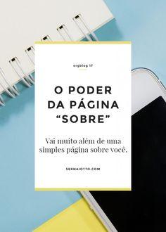"""O poder da página """"sobre"""" ⇢ ORGblog #17 » Sernaiotto"""