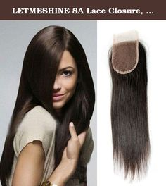"""LETMESHINE 8A Lace Closure, Straight Hair, 12"""", Natural Color. Our hand-crafted straight lace closure comes ready to wear or can be dyed or bleached, curled or straightened. You can create just about any look with this piece. It's soft, silky and thick and provides ear to ear coverage. Always brush your letmeshine closure gently with a soft bristle brush before and after use. Letmeshine hair should be washed every 10-20 wears or when there is too much build-up of products and they become..."""