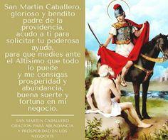 San Martin Caballero  bendicenos. Catholic Prayers Daily, Spanish Prayers, Spiritual Prayers, God Prayer, Daily Prayer, Famous Saints, San Martin, Catholic Saints, Faith In God