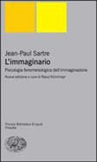 L' immaginario - Jean-Paul Sartre