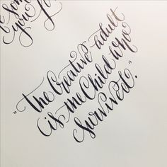 The creative adult is the child who survived #calligraphy #becomegreat #positivethinking