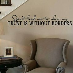 NEW DESIGN:   Spirit lead me to where my trust is without borders. This decal is such an inspirational testimony!