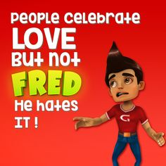 Fred is Single and he is lovin' it. He keeps anti-valentine sentiments.  #valentinesday #valentineday2017 #mobile #mobileappdevelopment #mobileapp #ingic #fredupoflove #single   #relationshipgoals