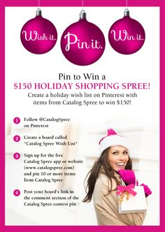 Catalog Spree's Holiday Wish List Contest! #PintoWin a $150 #holiday #shopping spree! Create your holiday wish list on Pinterest with items from Catalog Spree to win (10 items or more). Post your board in the comments section below. See rules at: catalogspree.com/pin-to-win