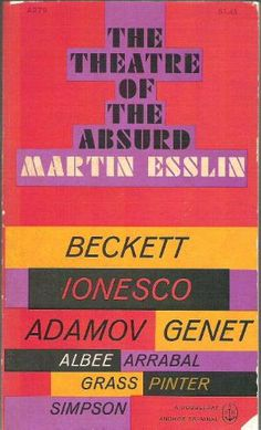 esslin theatre of the absurd essay