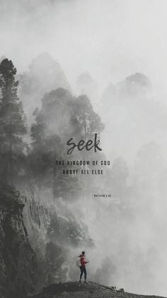 Matthew 6:33 New International Version (NIV) But seek first his kingdom and his righteousness, and all these things will be given to you as well.