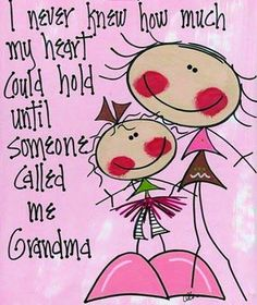 Grandma quote via Carol's Country Sunshine on Facebook