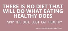 Just eat healthy.