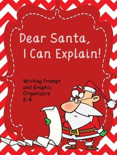 Oh no!  Your student has found their name on Santa's naughty list!  They must write a persuasive letter convincing Santa that it is a mistake.    This set includes Opinion Writing Graphic Organizers for grades K-4. Each organizer has been created to meet the requirements of the Common Core State Standards.