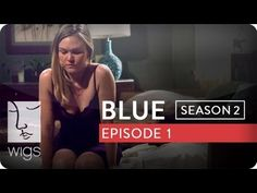 """Blue"": Season 2, Ep. 1 -- ""See and Be Seen"": Blue recovers from her encounter with Olsen. At a lunch date, Blue and her mother struggle to connect.  Watch the first 7 episodes of Blue season 2 now on  youtube.com/wigs! #watchwigs #bluefriday"