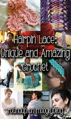 Hairpin Lace was popular in Victorian times, and as handcrafts gain in popularity, it's due for a resurgence! I've gathered tutorials and some inspiration!