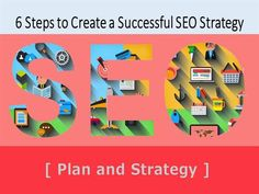 6 Steps to Create a Successful SEO Strategy by mykaangela via authorSTREAM