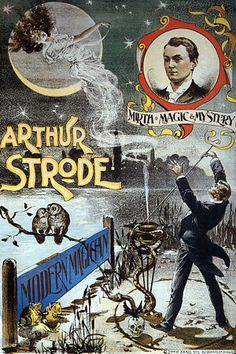 'Arthur Strode. Modern Magician' Magic Poster