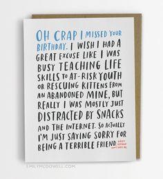 Funny Belated Birthday Card, Awkward Belated Birthday Card / No. 229-C by emilymcdowellstudio on Etsy https://www.etsy.com/listing/218779583/funny-belated-birthday-card-awkward