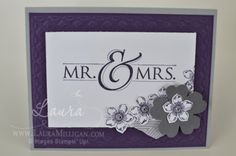 Stampin' Up!, Wedding DIY Card, Mr and Mrs, Flower Shop, Pansy Punch, Petite Petals  details on my blog!
