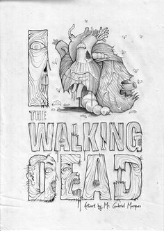 "Posters for ""The Walking Dead"" by Mr. Gabriel Marques, via Behance"