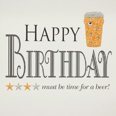 It's about time to actually thing to do beyond personal exclusive intake of home brew and offer a go. Happy Birthday Qoutes, Birthday Wishes Quotes, Happy Birthday Greetings, Birthday Messages, Birthday Images, Birthday Cards, Birthday Funnies, Facebook Birthday, Birthday Pins