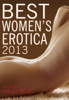 Best Women's Erotica 2013 @cleispress has only the best!
