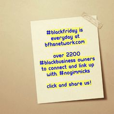 #blackfriday is everyday at bfhsnetwork.com   2200+ #blackbusiness owners to connect and link up with. #nogimmicks  Click and share us! Link in bio.  #blackbiz #blackbusiness #urbanevents #supportblackbusiness #blackwallstreet #teamBFHS #powernomics #supportblackbiz #sbbtv #notonedime #blackfriday #blackbusinessmatters #blackdollars #cybermonday  Tag a black business owner that we should follow snd share with our 300k network TODAY!
