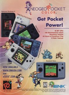 Neo Geo Pocket Color. Ive got one but cant find it. Not sure where i packed it. :(